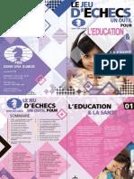 Le jeu d'échecs, un outil pour l'éducation & la santé - FFE