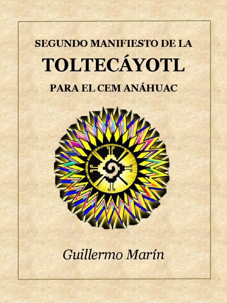 SEGUNDO MANIFIESTO DE LA TOLTECÁYOTL PARA EL CEM ANÁHUAC