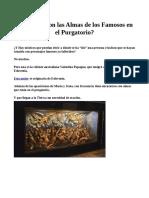 ¿Qué Pasa Con Los famosos en el _purgatorio?
