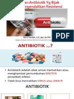 Pemilihan Antibiotik Yg Bijak Untuk mengendalikan Resistensi