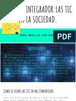 Copia de Proyecto Integrador_las Tic en La Sociedad.
