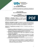 Reglamento Estudiantil UDI 2010 - De La Calidad y Perdica de Estudiante
