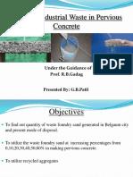 Utilizing Industrial Waste in Pervious Concrete