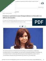 Cristina Se Postulará Como Vicepresidenta en Fórmula Con Alberto Fernández _ El Cronista