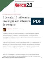 6 de Cada 10 Millennials Investigan Con Intensidad Antes de Comprar _ Revista Merca2
