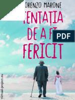 Lorenzo Marone - Tentatia de a Fi Fericit (v.1.0)