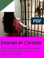 Vanina Otero Ata, Infantes en Cárceles