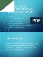 DIFUSOR DE ONDAS proyecto.ppt