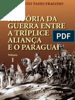 HISTORIA DA GUERRA ENTRE A TRÍPLICE ALIANÇA E O PARAGUAI.pdf