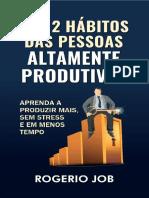 Os 12 Habitos Das Pessoas Altam - Rogerio Job