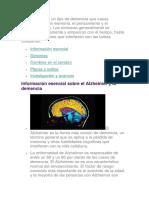 El Alzheimer Es Un Tipo de Demencia Que Causa Problemas Con La Memoria