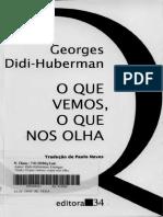 [TRANS] Georges Didi-Huberman - O que Vemos, que nos Olha (2010, Editora 34).pdf