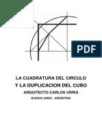 La Cuadratura Del Circulo y La Duplicacion Del Cubo
