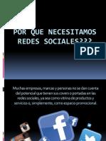 Por Que Necesitamos Redes Sociales