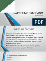 MARCELINO PAN Y VINO      2° BÁSICO.pptx
