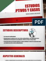 Estudios Descriptivos y Casos
