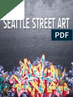 A Tarantino - Seattle Street Art Volume Three_ a Visual Time Capsule Beyond Graffiti (Volume 3)-Seattle Street Art (2012)