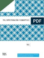 TOS, Expectoración y Hemoptisis