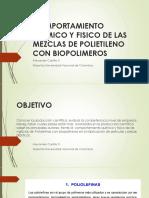 Comportamiento Quimico y Fisico de Las Mezclas de Polietileno Con Biopolimeros