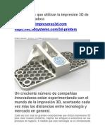 10 Empresas Que Utilizan La Impresión 3D de Forma Innovadora