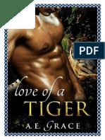 A. E. Grace - Love Of A Tiger.pdf
