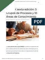PMBOK Sexta Edición_ 5 Grupos de Procesos y 10 Áreas de Conocimiento _ Proyectum