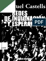 CASTELLS Manuel - Redes de indignación y esperanza. Los movimientos sociales en la era de Internet