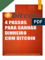 4 Passos Para Ganhar Dinheiro Com Bitcoin