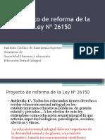 Proyecto reforma de la Ley 26150.pptx