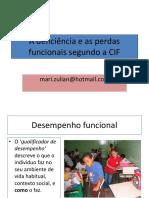 Deficiencia e Funcionalidade- Olhar Pela CIF