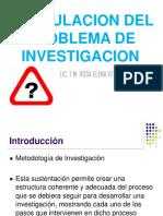 Formulacion Del Problema de Investigacion