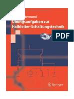 (Springer-Lehrbuch) Holger Göbel, Henning Siemund (auth.)-Ubungsaufgaben zur Halbleiter-Schaltungstechnik-Springer Berlin Heidelberg (2011).pdf