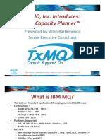 TxMQ MQ Capacity Planner