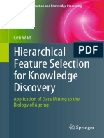 (Advanced Information and Knowledge Processing) Cen Wan - Hierarchical Feature Selection for Knowledge Discovery-Springer International Publishing (2019).pdf