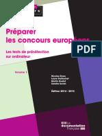 collectif - Préparer les concours européens - Les tests de présélection sur ordinateur [Ed 2014 2015]. 1-La Documentation française (2014).pdf