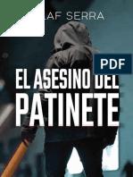 El Asesino Del Patinete - Olaf Serra