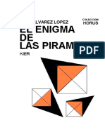 Alvarez Lopez - EL ENIGMA DE LAS PIRAMIDES