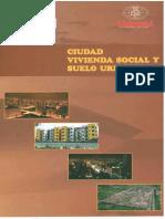 09 Ciudad, Vivienda Social y Suelo Urbano.pdf