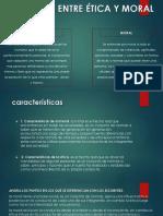 DIFERENCIA ENTRE ÉTICA Y MORAL.pptx