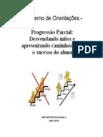 Vanilza_CADERNO DE ORIENTAÇÕES - PROGRESSÃO PARCIAL versão agosto-2018.pdf