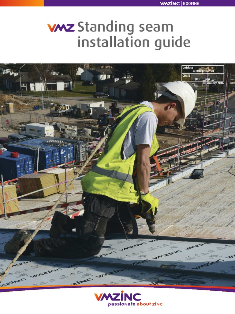 Vmzinc Standing Seam Install Guide 2015 R5 Pdf Roof Rust