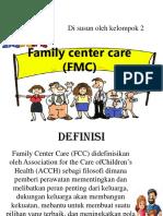 Family center care (FMC) PPT.pptx