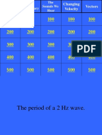 Vibrations, Waves and Sound Jeopardy