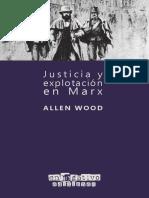 Allen Wood - Justicia y explotación en Marx.pdf