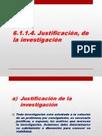 6.1.1.4. Justificación de La Investigación