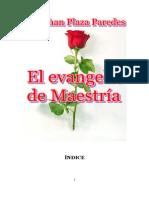 Novela El Evangelio de Maestría, por Rodrigo Salvathore.