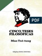 Mao Tsé-Tung - Cinco Teses Filosóficas (2018, Nova Cultura).pdf