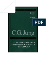 Carl Gustav Jung - Lo Inconsciente en La Vida Psiquica Normal y Patológica
