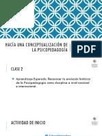 CLASE 2 - Historia de La Psicopedagogía