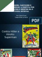 Imagens, Cartoons e Quadrinhos Na II Guerra